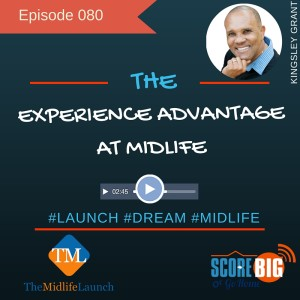 The Midlife Launch: Experience Advantage For Success