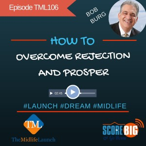 Bob burg on overcoming rejection