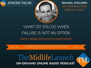 Failure is not an option Michael Stelzner